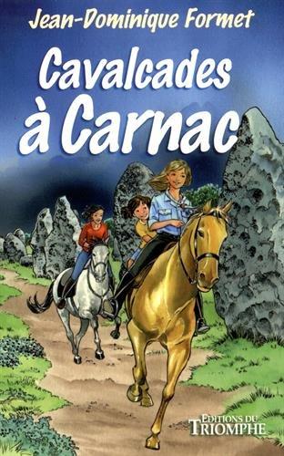 Les Cavalcades de Prune, Tome 7 : Cavalcades à Carnac par Jean-Dominique Formet