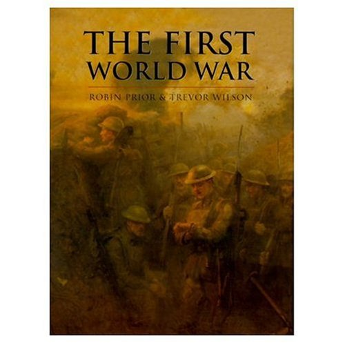 The First World War (Cassell History of Warfare)