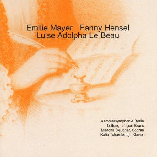 emilie-mayer-fanny-hensel-luise-adolpha-le-beau
