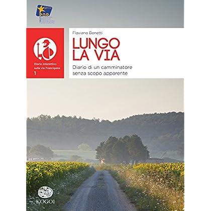 Lungo La Via - Diario Interattivo Sulla Via Francigena