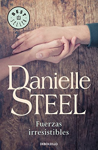 Fuerzas irresistibles / Irresistible Forces: 24 por Danielle Steel