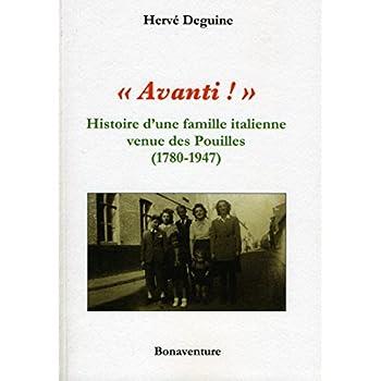 Avanti ! Histoire d'une famille des Pouilles (1780-1946)