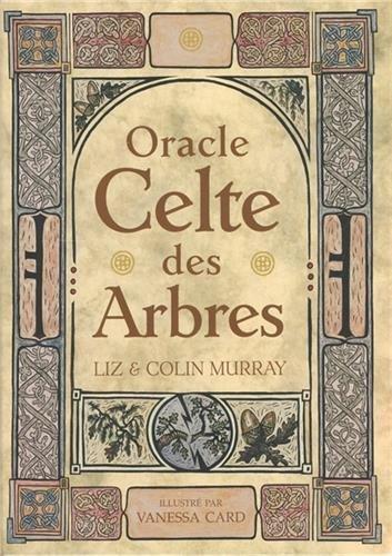 Oracle celtes des arbres : Avec 25 cartes, un carnet de notes et une planche-modèle de référence par Liz Murray