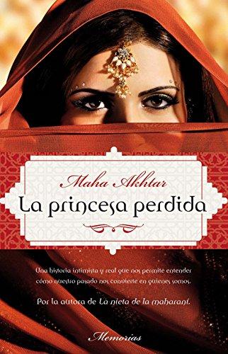 La princesa perdida (Memorias (roca)) por Maha Akhtar