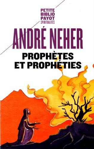 Prophtes et prophties : L'essence du prophtisme