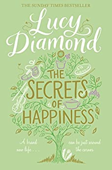 The Secrets of Happiness (English Edition)