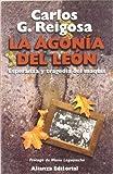 La agonía del león: Esperanza y tragedia del Maquis (Libros Singulares (Ls))