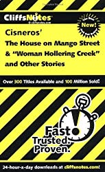 CliffsNotes on Cisnero's The House on Mango Street & Woman Hollering Creek and Other Stories (Cliffsnotes Literature Guides) by Mary Patterson Thornburg (2000-12-28)