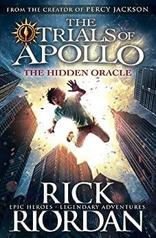 The Hidden Oracle (The Trials of Apollo Book 1) by [Riordan, Rick]
