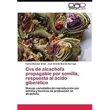 Cvs de alcachofa propagable por semilla, respuesta al ácido giberélico
