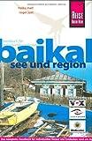 Baikal. See und Region. Reisehandbuch