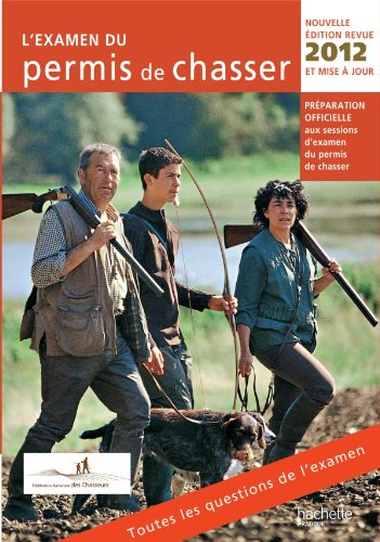 L'examen du permis de chasser 2012