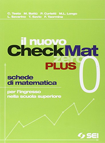 Il nuovo CheckMat 0. Schede di matematica per