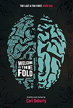Welcome to The Fold (The Last and The First Book 1) by [Doherty, Carl]