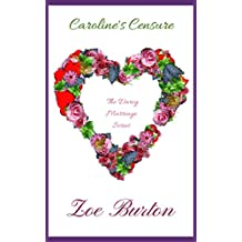 Caroline's Censure (Darcy Marriage Series Book 3)