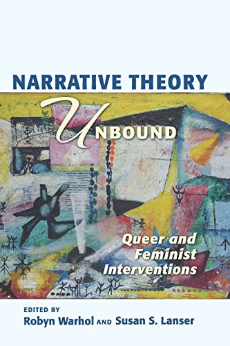 Narrative Theory Unbound: Queer and Feminist Interventions (THEORY INTERPRETATION NARRATIV) (English Edition)