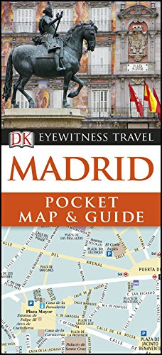 Madrid. Pocket Map And Guide Eyewitness (DK Eyewitness Travel Guide)