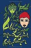 Ableger und andere Wege sich fortzupflanzen: Ein Fantasy Schelmenroman