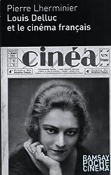 Louis Delluc et le cinéma français