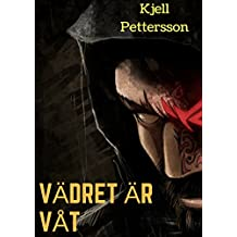 Vadret Ar Vat (Swedish Edition)