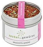 Zauber der Gewürze Bruschetta Gewürz in Premium-Qualität - Bruschette mediterrane Küche - Italienische Spezialitäten auch zu Grill-Gerichten, 40 g