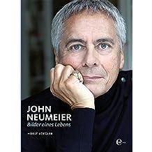 John Neumeier. Bilder eines Lebens / Pictures from a Life