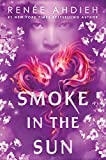 Smoke in the Sun (Flame in the Mist, Band 2)