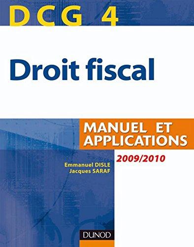 DCG 4 - Droit fiscal 2010/2011 - 4e éd. : Manuel et Applications