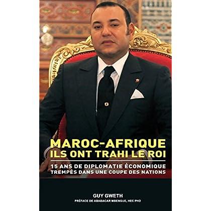 Maroc-Afrique: Ils ont trahi le Roi. (KNOWDYS t. 1)
