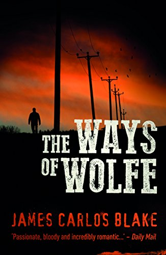 The Ways of Wolfe: A Mexico Cartel Thriller (The Wolfe ...