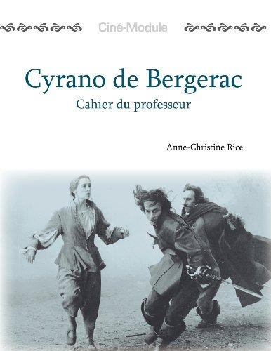 Cyrano De Bergerac: Cahier Du Professeur (Cine-mod...