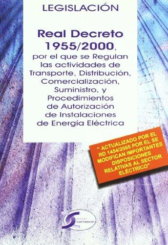 Real decreto 1955/2000 legislacion transporte distribucion por Mónica Elvira San Cristóbal