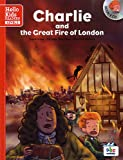Charlie and the great fire of London : Level 3