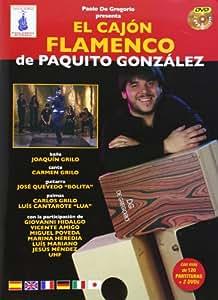 El Cajon Flamenco De Paquito Gonzalez   2dvd+Libro
