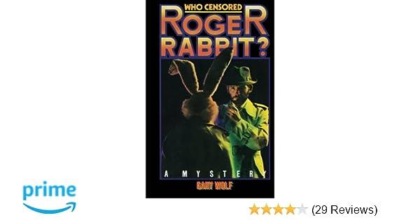 Who Censored Roger Rabbit?: Amazon.co.uk: Gary K Wolf: 9781512315011 ...