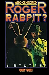 Who Censored Roger Rabbit?