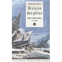 Histoire de pôles : Mythes et réalités polaires, 17e-18e siècles