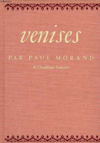 Venises par Paul Morand