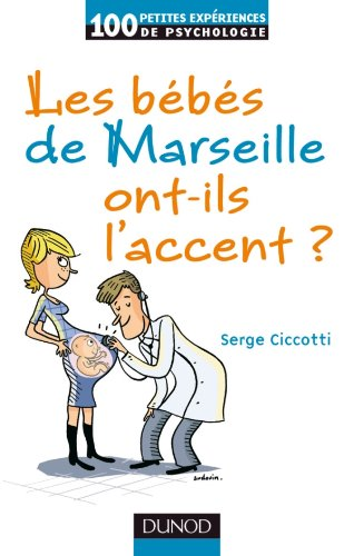 Les bébés de Marseille ont-ils l'accent ? par Serge Ciccotti