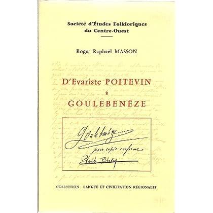 D'Évariste Poitevin à Goulebenéze (Langue et civilisation régionales)