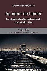 Au coeur de l'enfer : Témoignage d'un Sonderkommando d'Auschwitz, 1944