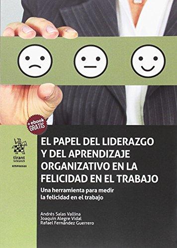 El Papel del Liderazgo y del Aprendizaje Organizativo en la Felicidad en el Trabajo (Empresas)