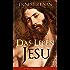 Das Leben Jesu (Vollständige deutsche Ausgabe): Aufsehenerregende Jesus-Biografie - Der historische Jesus (Kindheit und Jugend Jesu + Johannes der Täufer ... + Predigten am See + Johannes Tod...)