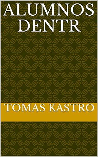 Alumnos dentr por Tomas Kastro