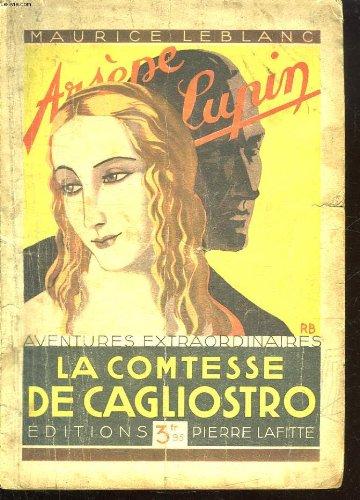 Arsene Lupin - Aventures extraordinaires : La comtesse de Cagliostro par Maurice Leblanc