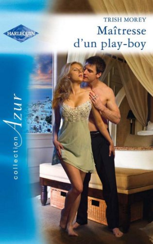Maîtresse d'un play-boy (Azur) (French Edition)