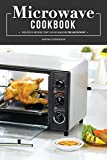 Microwave Cookbook: Delicious Recipes that can be made in the Microwave