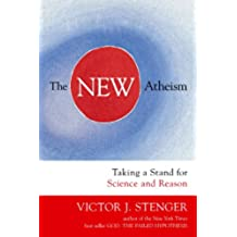 The New Atheism: Taking a Stand for Science and Reason (English Edition)