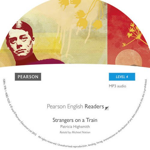 Level 4: Strangers on a Train MP3 for Pack (Pearson English Graded Readers)