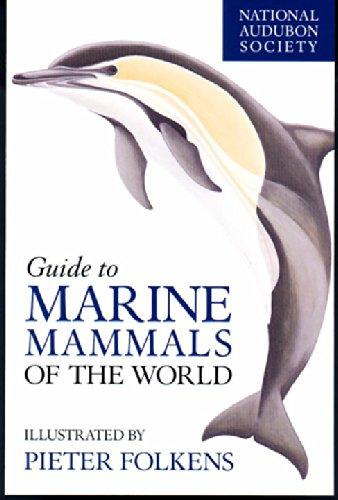 National Audubon Society Guide to Marine Animals of the World (National Audubon Society Field Guide)